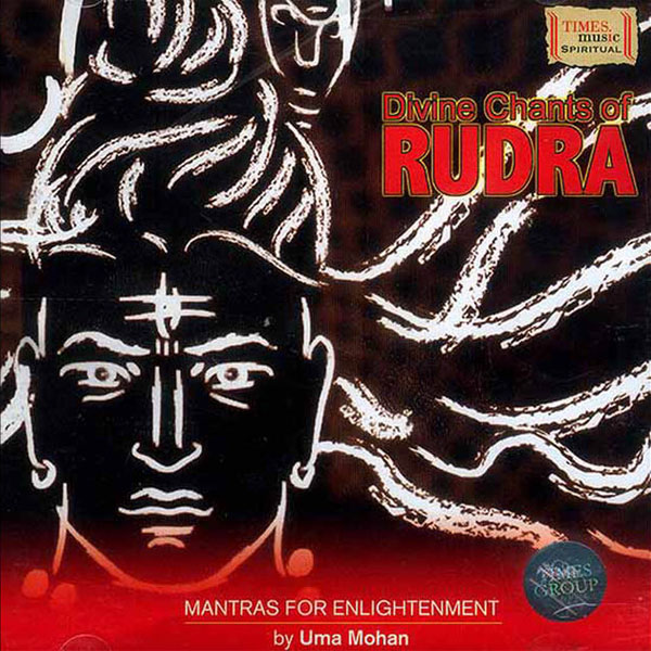 Ума Мохан - Divine Chants Of Rudra